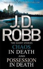 Chaos in Death/Possession in Death - J. D. Robb