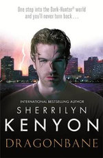 Dragonbane : Dark-Hunter Series : Book 25 - Sherrilyn Kenyon