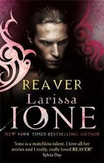 Reaver : Demonica Novel - Larissa Ione