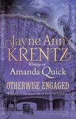 Otherwise Engaged - Amanda Quick