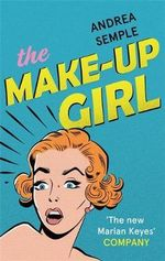 The Make-Up Girl - Andrea Semple
