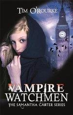 Vampire Watchmen - Tim O'Rourke