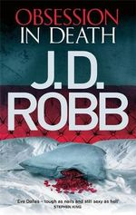 Obsession in Death : In Death Series - J. D. Robb