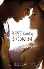 The Best Kind of Broken - Chelsea Fine