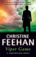 Viper Game : Ghostwalker Novel - Christine Feehan
