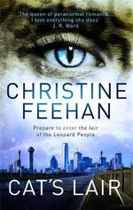 Cat's Lair : Leopard People Series : Book 7 - Christine Feehan