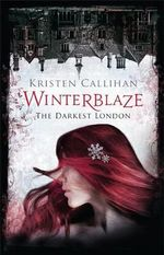 Winterblaze : The Darkest London Series : Book 4 - Kristen Callihan
