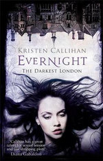 Evernight : The Darkest London Series : Book 6 - Kristen Callihan