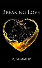 Breaking Love - MJ Summers