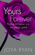 Yours Forever : Reign - Joya Ryan