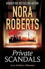 Private Scandals - Nora Roberts