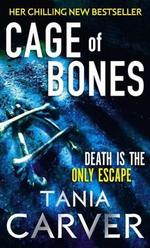 Cage of Bones - Tania Carver