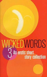 Wicked Words : A Black Lace Short Story Collection - Catherine McGabe