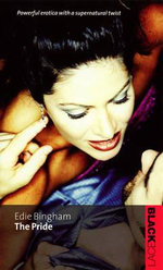 The Pride : Powerful Erotica With A Supernatural Twist - Edie Bingham