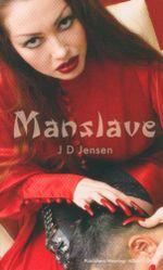 Manslave - J. D. Jensen