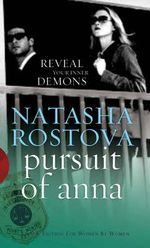 In Pursuit of Anna - Natasha Rostova
