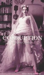 Corruption : ADULTS ONLY - Virginia Crowley