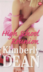 High School Reunion : An Erotic Romance - Kimberly Dean