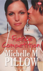 Fierce Competition : An Erotic Romance - Michelle M. Pillow