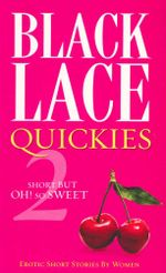 Black Lace Quickies 2 : Bk. 2 - Black Lace