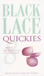 Black Lace Quickies : Mini Morsels of Naughtiness - Various
