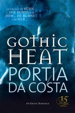 Gothic Heat : Black Lace Ser. - Portia Da Costa