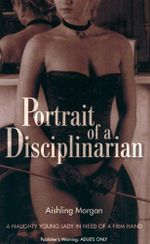 Portrait of a Disciplinarian : Nexus Ser. - Aishling Morgan
