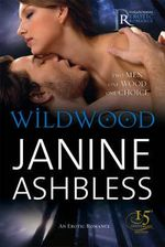 Wildwood : Black Lace - Janine Ashbless