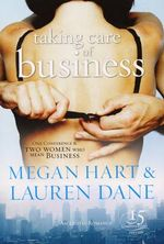 Taking Care Of Business : Black Lace - Megan Hart