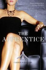 The Apprentice : Black Lace - Carrie Williams