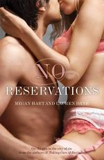 No Reservations :  Not for Revenge/The Promise/Sensual Magic/Divine ... - Megan Hart