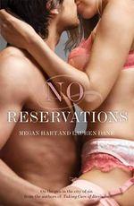 No Reservations - Megan Hart