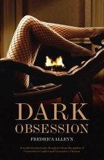 Dark Obsession : Black Lace - Fredrica Alleyn