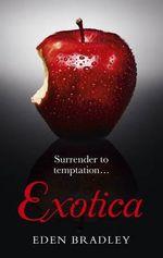 Exotica - Eden Bradley