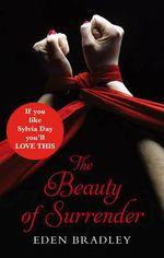 The Beauty of Surrender - Eden Bradley