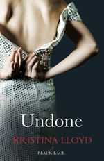 Undone - Kristina Lloyd