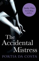 The Accidental Mistress - Portia Da Costa