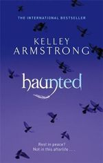 Haunted : Kelley Armstrong. - Kelley Armstrong