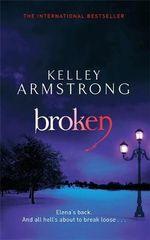 Broken : Otherworld - Kelley Armstrong