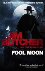 Fool Moon : Dresden Files : Book 2 - Jim Butcher