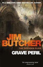 Grave Peril : The Dresden Files - Jim Butcher