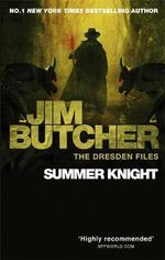 Summer Knight : Dresden Files : Book 4 - Jim Butcher
