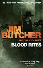 Blood Rites : Dresden Files : Book 6 - Jim Butcher