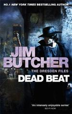 Dead Beat : Dresden Files : Book 7 - Jim Butcher