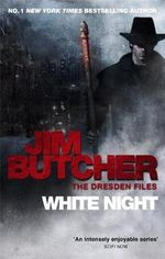 White Night : Dresden Files : Book 9 - Jim Butcher