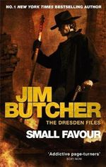 Small Favour : Dresden Files : Book 10 - Jim Butcher