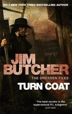 Turn Coat : Dresden Files : Book 11 - Jim Butcher