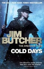 Cold Days : Dresden Files : Book 14 - Jim Butcher