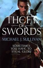 Theft Of Swords : The Riyria Revelations : Volume 1 - Michael Sullivan