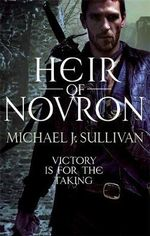 Heir Of Novron : The Riyria Revelations : Volume 3 - Michael Sullivan